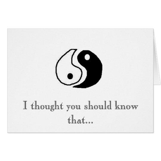 Das Yin zu meinem Yang Grußkarte