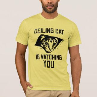 Decken-Katze passt SIE auf! T-Shirt