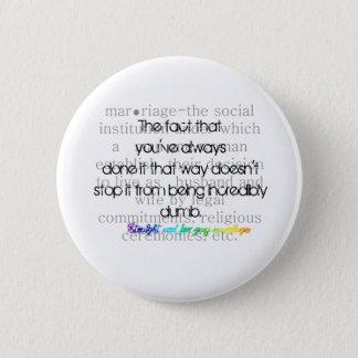 Definition von Heirat-Geradem für homosexuelle Ehe Runder Button 5,1 Cm