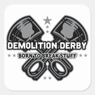 Demolierung Derby geboren, Material zu brechen Quadratischer Aufkleber