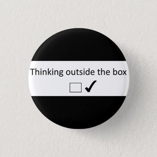 Denken außerhalb des Kastens Runder Button 2,5 Cm