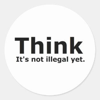 Denken Sie, dass es nicht illegaler noch Runde Aufkleber