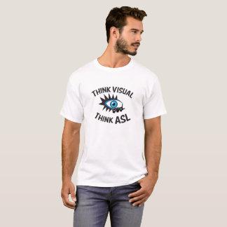 Denken Sie, dass visuell ASL denken Sie T-Shirt