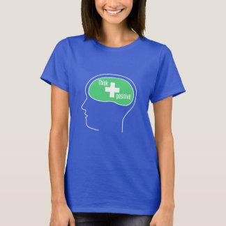 Denken Sie positives T-Shirt