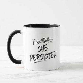 """""""Dennoch, bestand sie"""" personalisiert fort Tasse"""