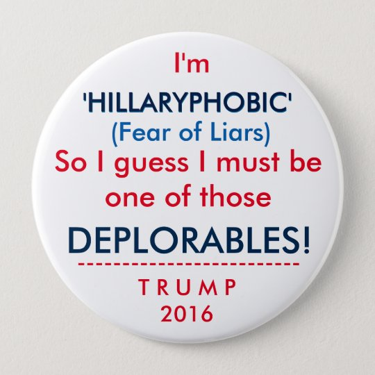 DEPLORABLES - HILLARYPHOBIC BUTTON
