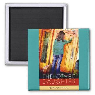 Der andere Tochter-Magnet Quadratischer Magnet