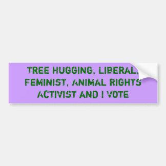 Der Baum, der Aktivisten umarmen und ich wählen Autoaufkleber