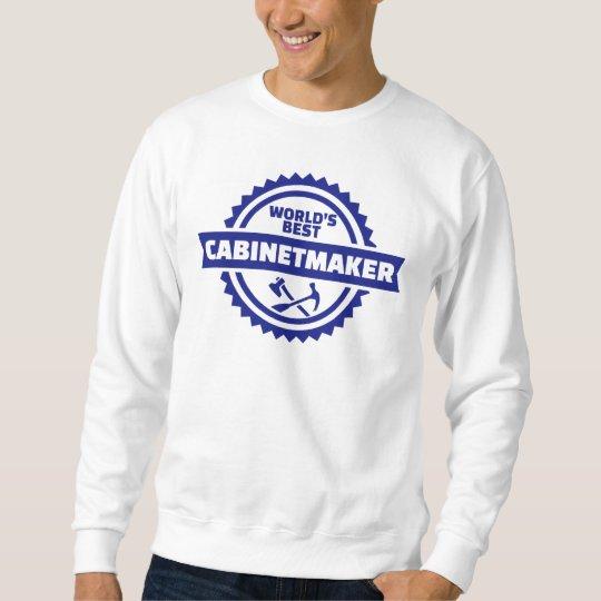 Der beste Cabinetmaker der Welt Sweatshirt