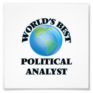 Der beste politische Analyst der Welt Photo Drucke