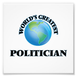 Der bestste Politiker der Welt Fotografischer Druck