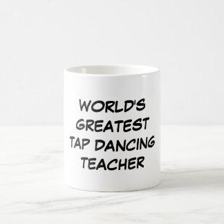 """""""Der beststen Welt stechen Tanzen-Lehrer-"""" Tasse a"""