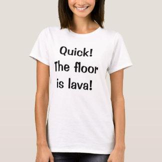 Der Boden ist Lava T-Shirt