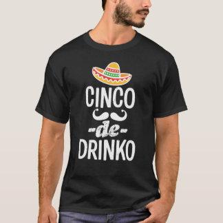 Der Cinco lustiger Männer Cinco De Drinko T-Shirt