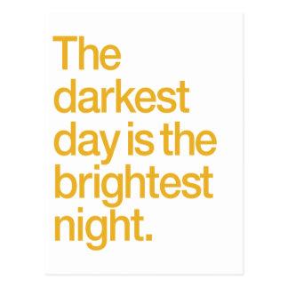 Der dunkelste Tag ist die hellste Nacht Postkarte