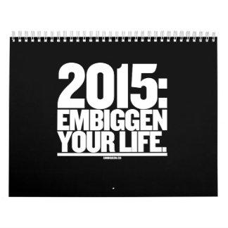 Der Embiggen Kalender 2015