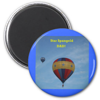 Der glückliche Vatertag, Stern Spangled Vati!  XLT Runder Magnet 5,7 Cm