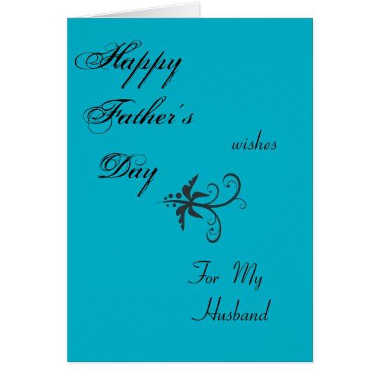 """Der glückliche Vatertag wünscht """"für Ehemann """" a Grußkarte"""