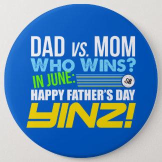 Der glückliche Vatertag Yinz! Mega- Button