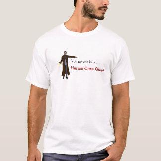 Der heroische Pfleger T-Shirt