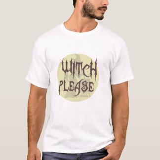 Der Hexe T - Shirt bitte