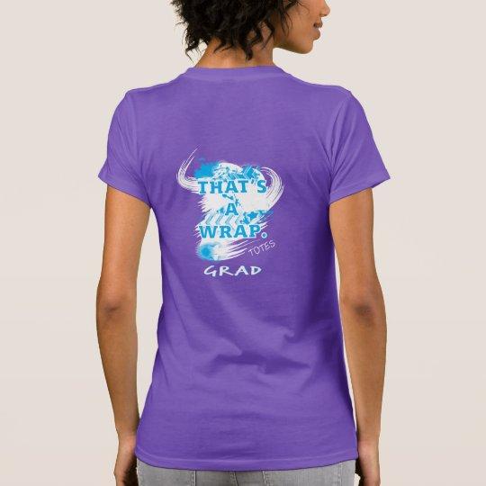 Der ist ein Verpackungs-Abschluss-T-Shirt T-Shirt