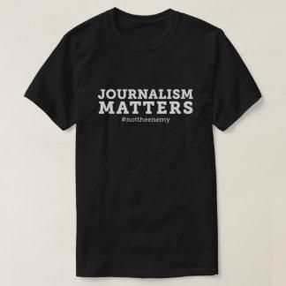 Der Journalismus-Angelegenheits-T - T-Shirt