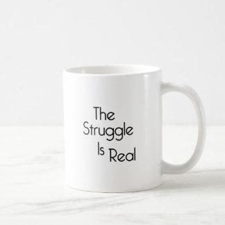 Der Kampf ist wirklich Kaffeetasse