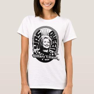 Der Königin-Frauen Hillary Clinton Yas das Shirt