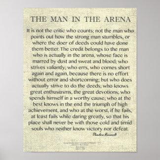 Der Mann im Arena-Zitat durch Theodore Roosevelt Poster