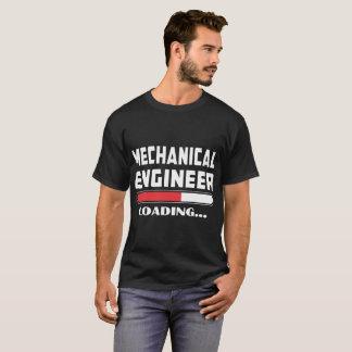 Der Maschinenbauingenieur, der bitte lädt, warten T-Shirt