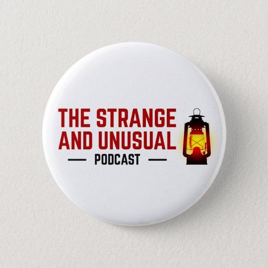 Der merkwürdige und ungewöhnliche Podcast-Knopf Runder Button 5,1 Cm