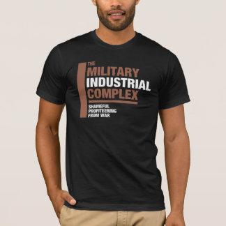 Der militärisch-industrielle Komplex T-Shirt
