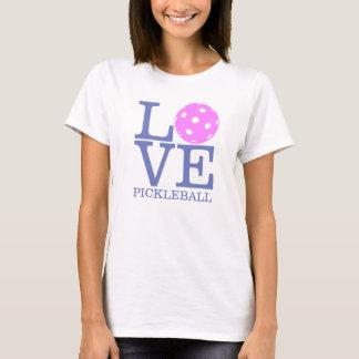 """Der Pickleball der Frauen T - Shirt: """"LIEBE"""" T-Shirt"""