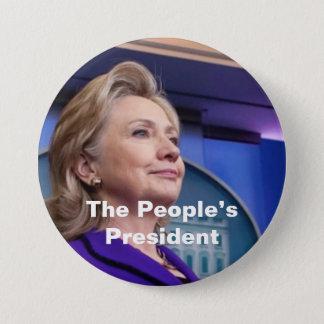 Der Präsident der Leute: Hillary 2016 Runder Button 7,6 Cm