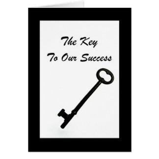 """""""Der Schlüssel zu unserem Erfolg"""" Geschäft danken Karte"""