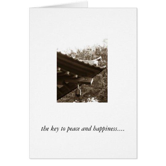 der Schlüssel zum Frieden und zum Glück… Karte