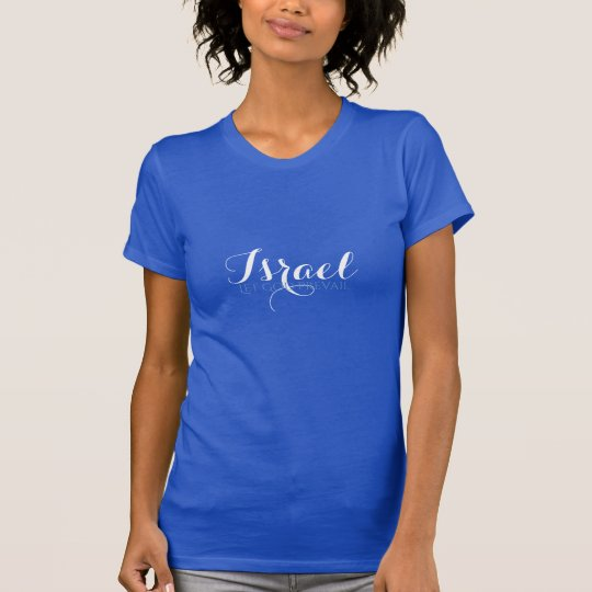 Der Spitze-Gelassene Gott der Frauen Israel T-Shirt