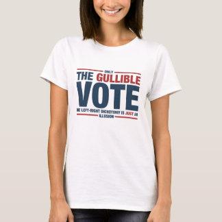 Der T - Shirt der leichtgläubigen