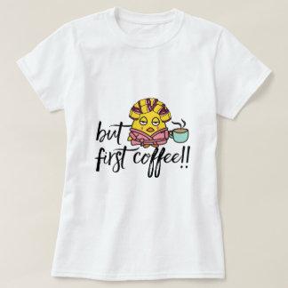 Der T - Shirt der lustigen Frauen - aber erster