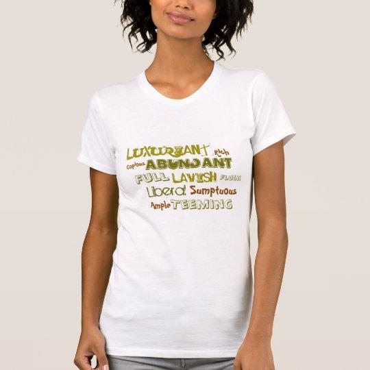 Der T - Shirt der REICHLICHEN Frauen