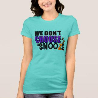 Der T - Shirt der Snooze-Frauen