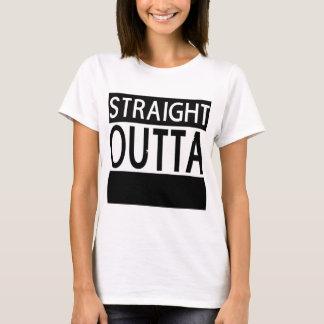 Der T - Shirt gerader Outta KUNDENSPEZIFISCHER