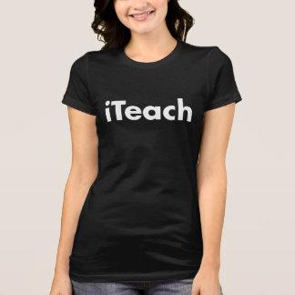der T - Shirt iTeach Frauen