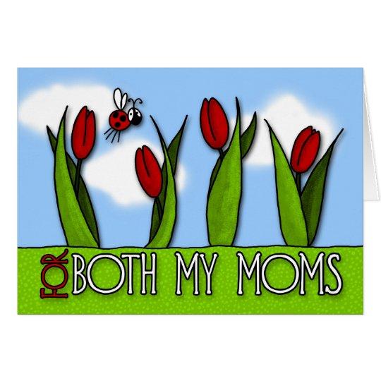 Der Tag der Mutter - für beide meine Mammen Grußkarte