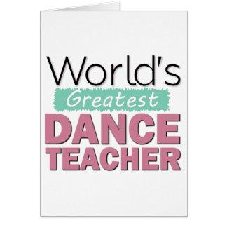 Der Tanz-Lehrer-Gruß-Karten der Welt bestste Karte