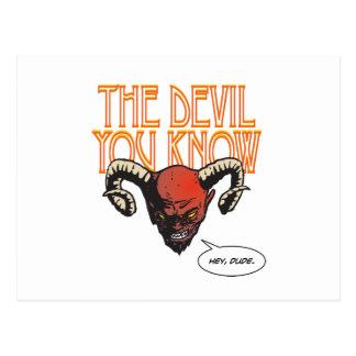Der Teufel, den Sie kennen Postkarte