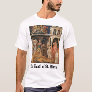 Der Tod von St Martin, der Tod von St Martin T-Shirt