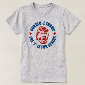 """Der Trumpf-T - Shirt der Frauen: """"Das J ist für T-Shirt"""