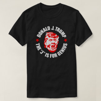 """Der Trumpf-T - Shirt der Männer: """"Das J ist für T-Shirt"""